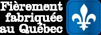 Fabriqué au Québec